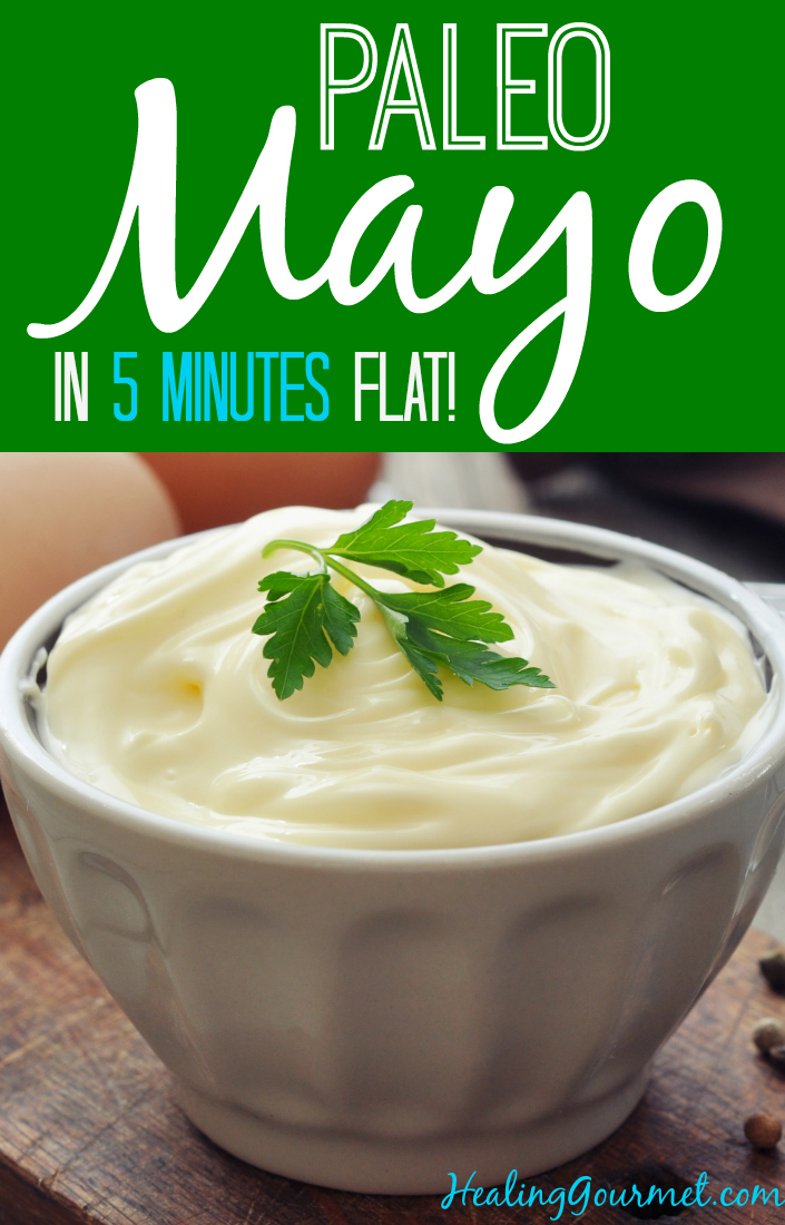 How to Make Healthy Mayonnaise - Healing Gourmet