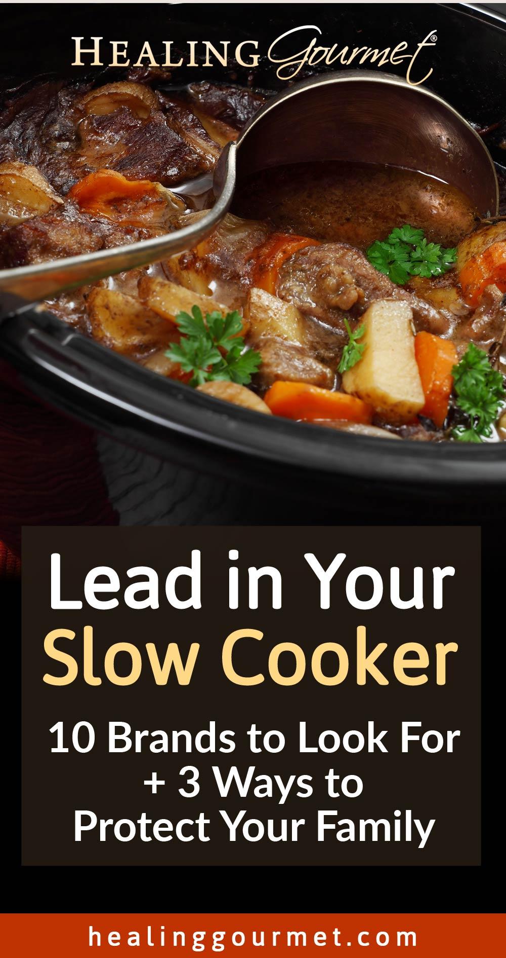 The Hidden Danger in Your Slow Cooker