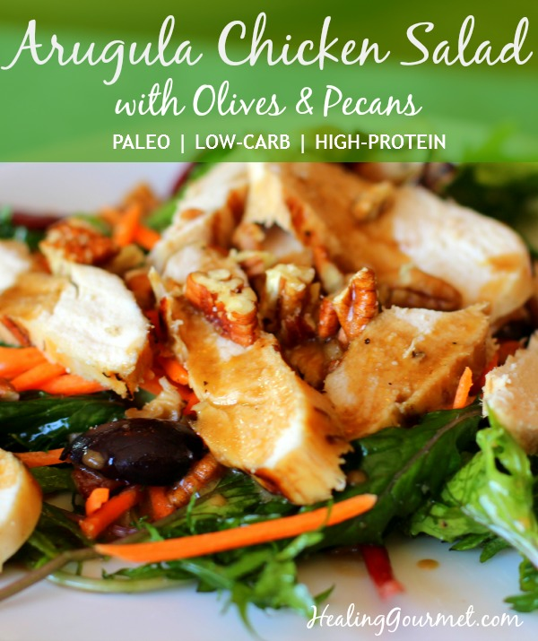 A healthy and delicious lunch of Arugula Chicken Salad with Olives & Pecans